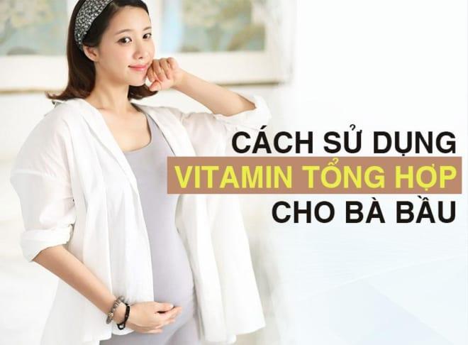 Bổ sung vitamin cho bà bầu như thế nào – Bạn đã biết chưa?